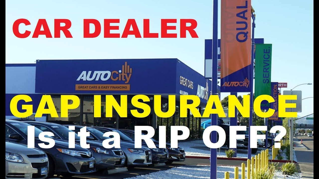 Is Car Dealer Gap Insurance Worth It A Rip Off On Auto Loans How To Buy A Vehicle