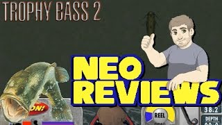 Trophy Bass 2 - Neo Reviews