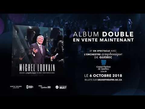 Michel Louvain - ORCHESTRE SYMPHONIQUE DE QUÉBEC au Grand Théâtre de Québec
