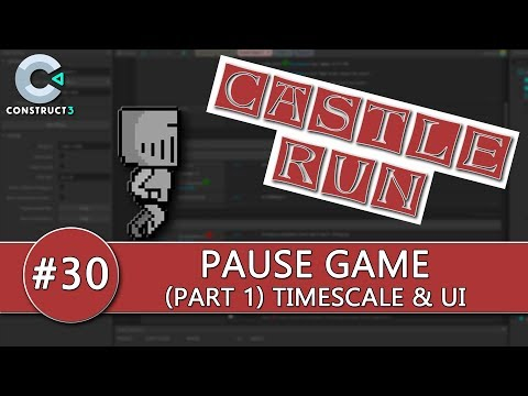Construct 3 Tutorial #30 - CASTLE RUN - Pause Game Interface thumbnail