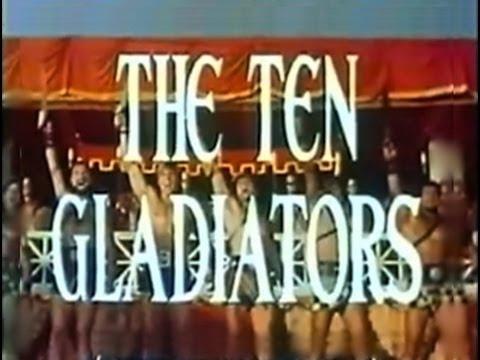 The Ten Gladiators (1963) [Action] [Adventure] [Comedy]
