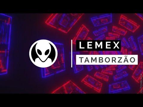 Lemex - Melô Tamborzão