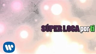 EME-15 - Súper Loca (Video Lyric)