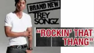 Trey Songz - Rockin That Thang (Remix)