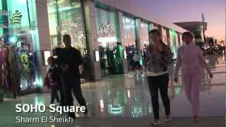 Video SOHO Square - Sharm El Sheikh download MP3, 3GP, MP4, WEBM, AVI, FLV Agustus 2017