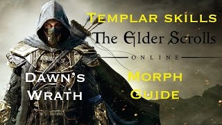 Elder Scrolls Online: Templar Skills Morph Guide - Dawn's Wrath