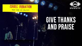Israel Vibration - Give Thanks And Praise