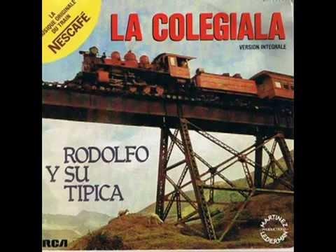 La Colegiala - Rodolfo y su Tipica