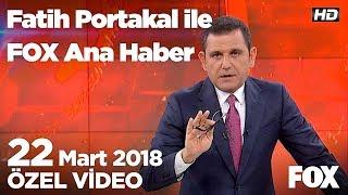 Çalışana yüzde 35 vergi olur mu! 22 Mart 2018 Fatih Portakal ile FOX Ana Haber
