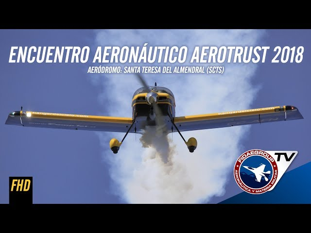 Encuentro aeronáutico Aerotrust 2018, Santa Teresa del Almendral, Chile