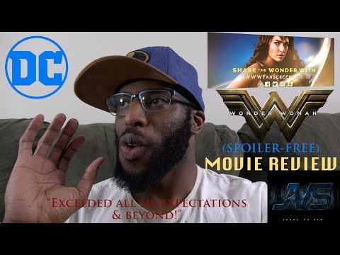 "REVIEW for WONDER WOMAN (2017) ""Exceeded my Expectations & Beyond!"""