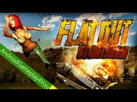 Flatout - Stuntman Android Game Gameplay [Game For Kids]