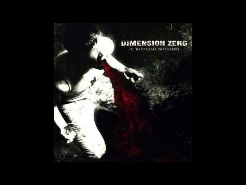 Dimension Zero - He Who Shall Not Bleed (2007) - Full Album