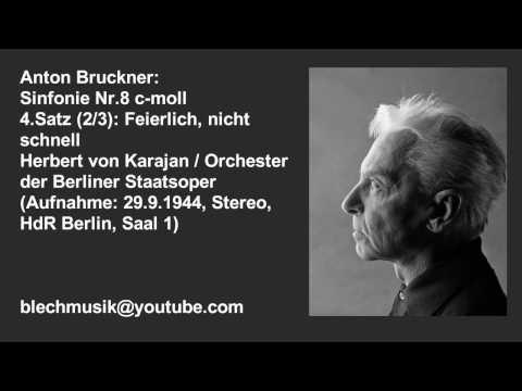 Bruckner (1944 Stereo): Symphony No.8 (2/3) - Karajan/ Berliner Staatsoper