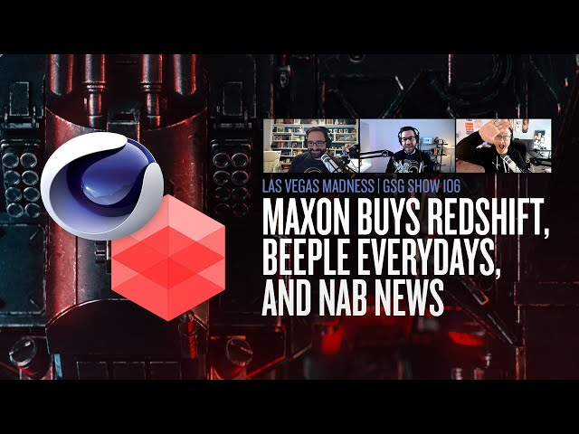 Maxon Buys Redshift and the Chaos of Making Everydays with Beeple | GSG Show 106