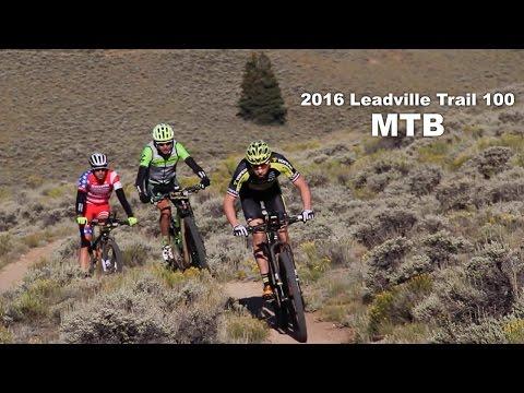 2016 Leadville Trail 100 MTB Race