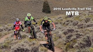 2016 Leadville Trail 100 MTB Race