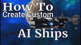 Empyrion Galactic Survival - How to create custom AI ships