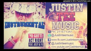 Yo Gotti - Act Right Ft Young Jeezy & YG Instrumental beat Free download