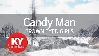[KY ENTERTAINMENT] Candy Man - BROWN EYED GIRLS (KY.46716)