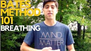 Bates Method 101: Breathing