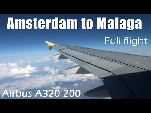 FULL FLIGHT from Amsterdam to Malaga