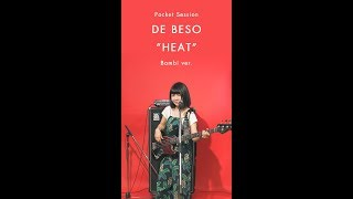 "DE BESO ""HEAT"" Bs: Bambi ver. [Pocket Session]"