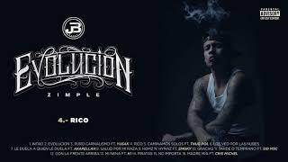 4. Zimple - Rico (Audio Oficial)