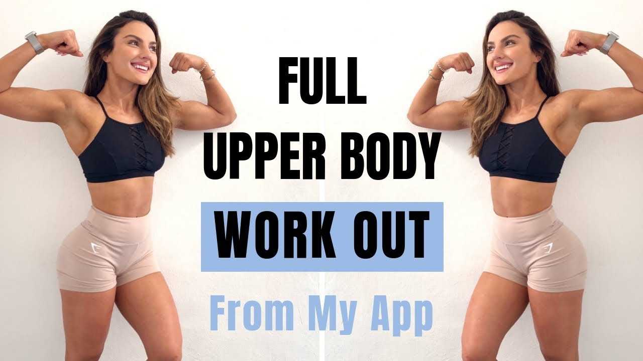 Lets Train That Upper BODYYY! Free Workout From My App