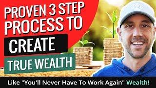 Gerçek Zenginlik Yaratmak İçin 3 Adım Süreci kanıtlanmış - ''Gibi bir Daha Asla'' Zenginlik çalışmalısın!