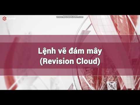 Bài 18   Lệnh vẽ đám mây  Revision cloud