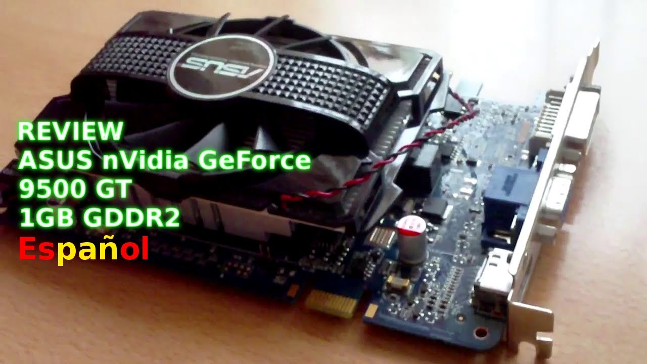 NVIDIA GEFORCE 9500GT 1GB DDR2 DRIVER FOR WINDOWS 7