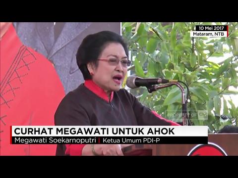 Curhat Megawati untuk Ahok