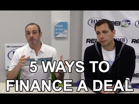 5 Different Ways to Finance a Real Estate Deal