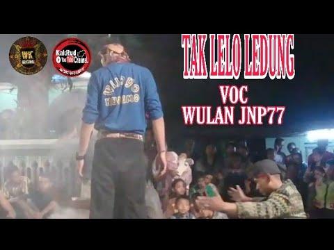 TAK LELO LEDUNG   Wulan Jnp77 Wijoyo Kusumo Original