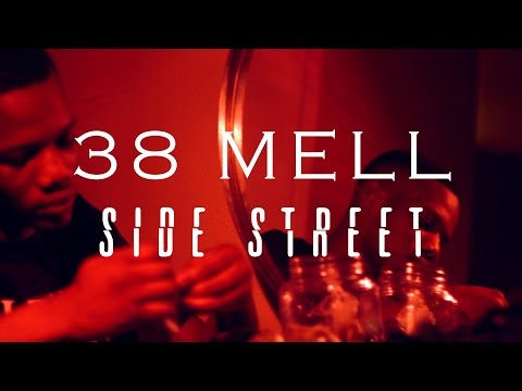38 Mell - Side Street | Shot By: DJ Goodwitit