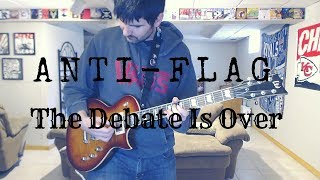 Anti-Flag - The Debate Is Over (Guitar Tab + Cover)