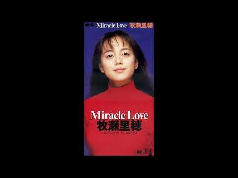 牧瀬里穂 - ミラクル・ラブ (1991) Riho Makise - Miracle Love