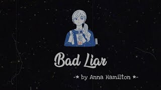 Gambar cover Imagine Dragons - Bad Liar (Acoustic Cover) by Anna Hamilton Lyrics [ English/Indo ]
