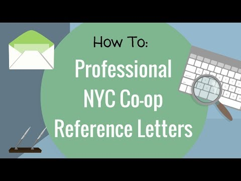 NYC Co-op Board Application - How to Write Professional Reference