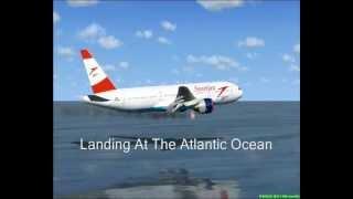 Austrian Airlines Flight OS4060 Emergency Water Landing {FSX}