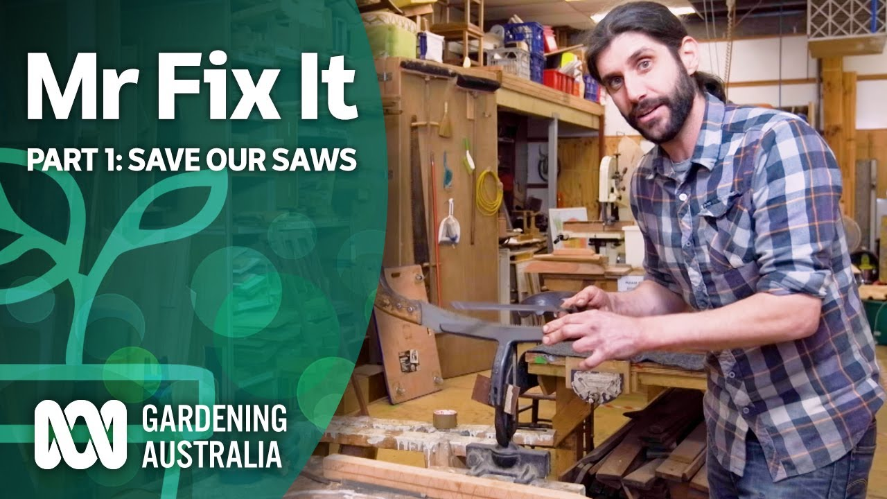 Mr Fix It - Part 1: Restoring Old Tools | Wow to | Gardening Australia