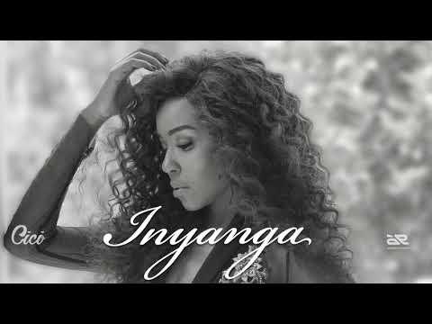 cici---inyanga-(official-audio)