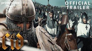 The Legend Of El Cid | Official Trailer | Prime Video