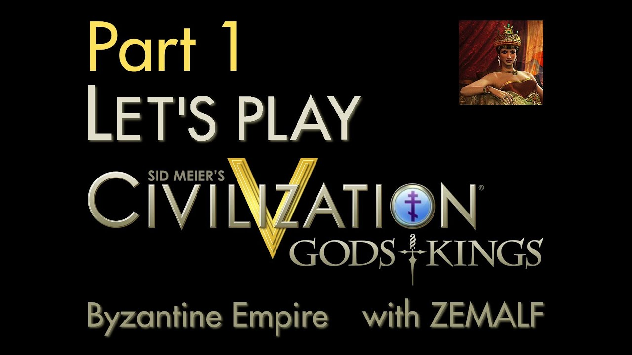 Let's Play Civ 5 G&K - Part 1 - Byzantine Empire, 4000-2000 BC [Gods and  Kings]