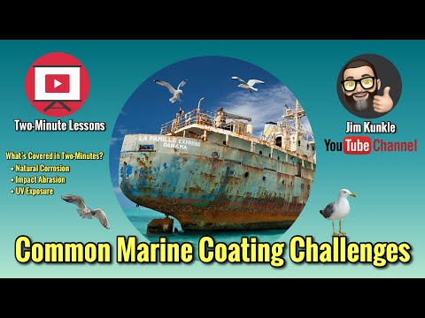 Two-Minute Lessons:  Common Marine Coating Challenges