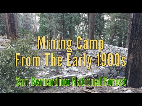 Mining Camp From The Early 1900's - San Bernardino National Forest
