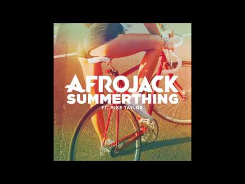 SummerThing! By Afrojack Ft. Mike Taylor - Audio