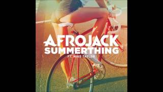 summerthing by afrojack ft mike taylor   audio