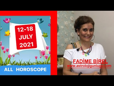 12- 18 JULY 2021 WEEKLY HOROSCOPE